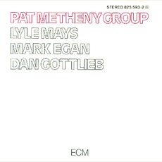 Pat Metheny Group mp3 Album by Pat Metheny Group