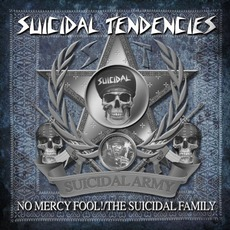 No Mercy Fool!/The Suicidal Family mp3 Album by Suicidal Tendencies
