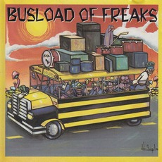 Busload Of Freaks mp3 Compilation by Various Artists