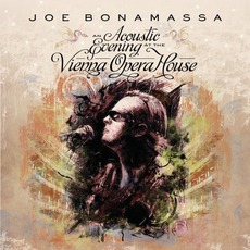 An Acoustic Evening At The VIenna Opera House mp3 Live by Joe Bonamassa