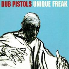 Unique Freak by Dub Pistols