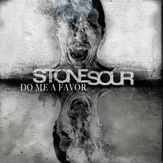 Do Me A Favor mp3 Single by Stone Sour