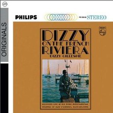 Dizzy On The French Riviera (Re-Issue) mp3 Live by Dizzy Gillespie