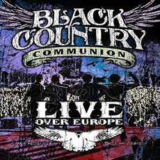 Live Over Europe mp3 Live by Black Country Communion