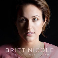 The Lost Get Found mp3 Album by Britt Nicole