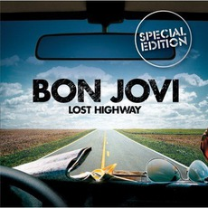 Lost Highway (Special Edition) mp3 Album by Bon Jovi