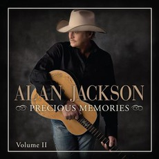 Precious Memories: Vol. II mp3 Album by Alan Jackson
