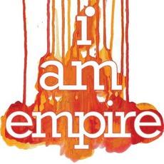 I Am Empire by I Am Empire