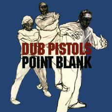 Point Blank (US Edition) by Dub Pistols