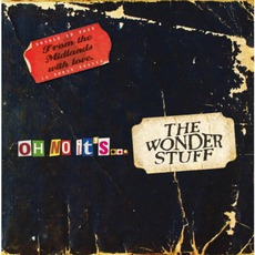 Oh No It's… The Wonder Stuff (Re-Issue)
