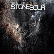 House Of Gold & Bones - Part 2 (Japanese Edition) mp3 Album by Stone Sour