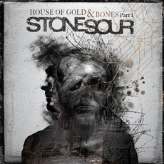 House Of Gold & Bones - Part 1 (Japanese Edition) mp3 Album by Stone Sour
