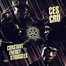 Constant Energy Struggle mp3 Album by Ces Cru