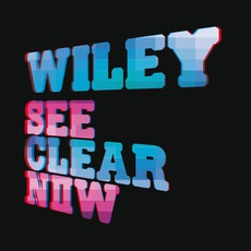 See Clear Now mp3 Album by Wiley