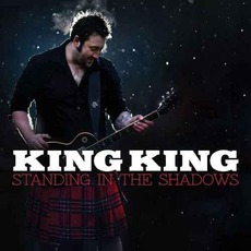 Standing In The Shadows mp3 Album by King King