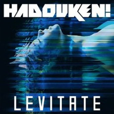 Levitate mp3 Single by Hadouken!