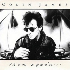 Then Again mp3 Artist Compilation by Colin James