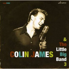 Colin James And The Little Big Band 3