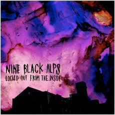 Locked Out From The Inside mp3 Album by Nine Black Alps