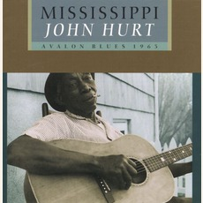 Avalon Blues mp3 Album by Mississippi John Hurt