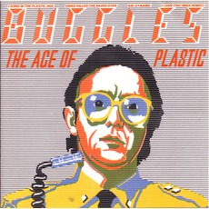 The Age Of Plastic (Re-Issue)
