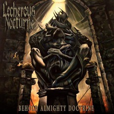 Behold Almighty Doctrine mp3 Album by Lecherous Nocturne
