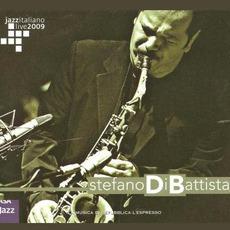 Jazz Italiano Live 2009, Volume 7: Stefano Di Battista by Stefano Di Battista