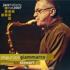 Jazz Italiano Live 2007, Volume 5: Maurizio Giammarco