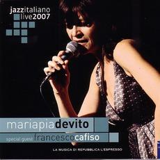 Jazz Italiano Live 2007, Volume 3: Maria Pia De VIto
