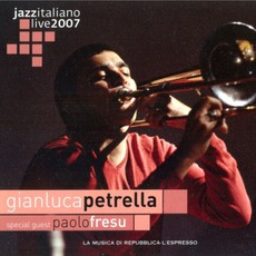 Jazz Italiano Live 2007, Volume 11: Gianluca Petrella