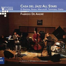 Jazz Italiano Live 2008, Volume 1: Casa Del Jazz All Stars