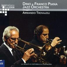 Jazz Italiano Live 2008, Volume 4: Dino E Franco Piana Jazz Orchestra by Dino E Franco Piana Jazz Orchestra