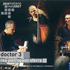 Jazz Italiano Live 2007, Volume 8: Doctor 3