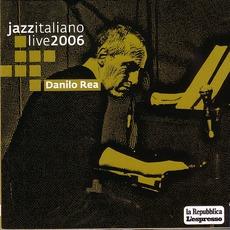 Jazz Italiano Live 2006, Volume 5: Danilo Rea