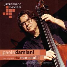 Jazz Italiano Live 2007, Volume 6: Paola Damiani