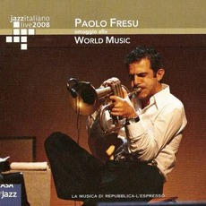 Jazz Italiano Live 2008, Volume 8: Paolo Fresu mp3 Live by Paolo Fresu