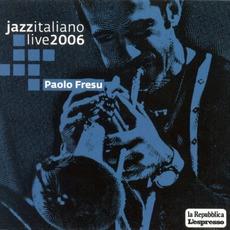 Jazz Italiano Live 2006, Volume 2: Paolo Fresu