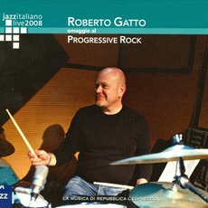 Jazz Italiano Live 2008, Volume 2: Roberto Gatto mp3 Live by Roberto Gatto