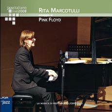 Jazz Italiano Live 2008, Volume 5: Rita Marcotulli by Rita Marcotulli