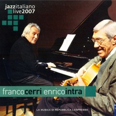 Jazz Italiano Live 2007, Volume 9: Franco Cerri, Enrico Intra