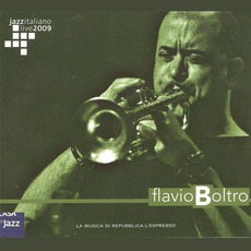 Jazz Italiano Live 2009, Volume 10: Flavio Boltro mp3 Live by Flavio Boltro