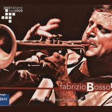 Jazz Italiano Live 2009, Volume 4: Fabrizio Bosso mp3 Live by Fabrizio Bosso