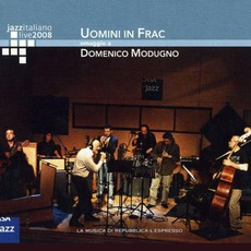 Jazz Italiano Live 2008, Volume 10: Uomini In Frac mp3 Live by Uomini In Frac