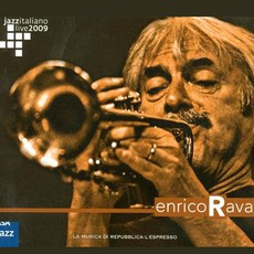 Jazz Italiano Live 2009, Volume 1: Enrico Rava by Enrico Rava