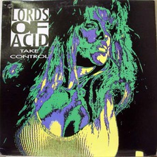 Take Control mp3 Single by Lords Of Acid