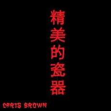 Fine China mp3 Single by Chris Brown