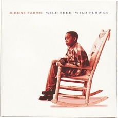 Wild Seed - Wild Flower mp3 Album by Dionne Farris
