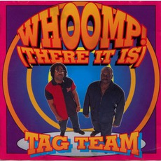 Whoomp! The Album by Tag Team