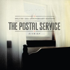 Give Up (10th Anniversary Deluxe Edition) mp3 Album by The Postal Service