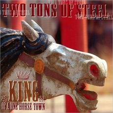 King Of A One Horse Town